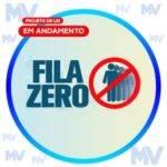 Projeto de lei Fila Zero